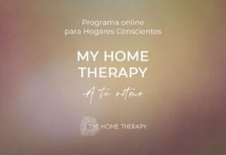 "MY HOME THERAPY ""A tu ritmo"""