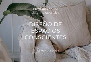 Programa DISEÑO DE ESPACIOS CONSCIENTES Primavera 2021